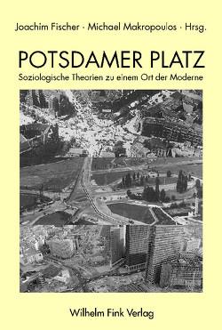 Potsdamer Platz von Fischer,  Joachim, Makropoulos,  Michael