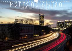 Pottansichten – Fotos ausm Ruhrpott (Wandkalender 2020 DIN A4 quer) von Süselbeck,  Kai