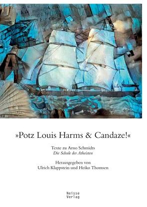 »Potz Louis Harms & Candaze« von Brandes,  Wolfgang, Eidherr,  Armin, Klappstein,  Ulrich, Postma,  Heiko, Rusch,  Jens, Thomsen,  Heiko