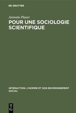 Pour une sociologie scientifique von Piaser,  Antonio