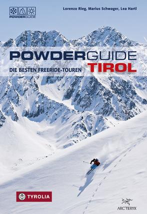 PowderGuide Tirol von Hartl,  Lea, Rieg,  Lorenzo, Schwager,  Marius