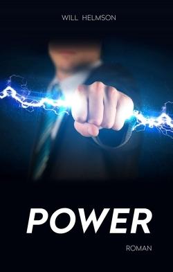 POWER von Helmson,  Will
