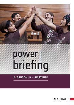 Power Briefing© von Grudda,  Andrea, Hartauer,  Hans-Jürgen