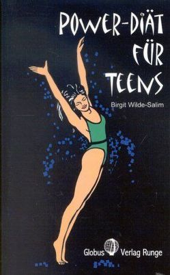 Power-Diät für Teens von Wilde-Salim,  Birgit