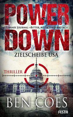 Power Down – Zielscheibe USA von Coes,  Ben
