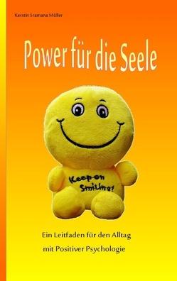 Power für die Seele von Müller,  Kerstin Sramana