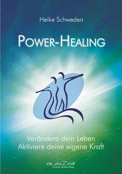 Power Healing von Schweden,  Heike