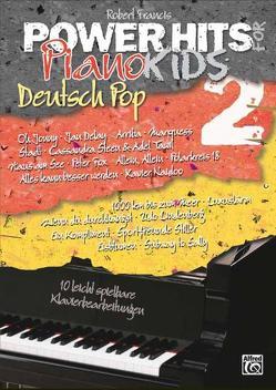 Power Hits for Piano / Power Hits for Piano – Deutsch Pop Band 2 von Francis,  Robert