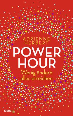 Power Hour von Herbert,  Adrienne