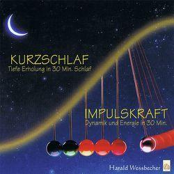 Power-Pack Kurzschlaf und Impulskraft von Wessbecher,  Harald