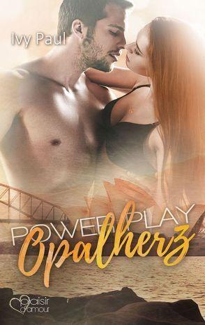 Power Play: Opalherz von Paul,  Ivy