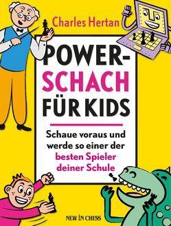 Power-Schach für Kids von Hertan,  Charles