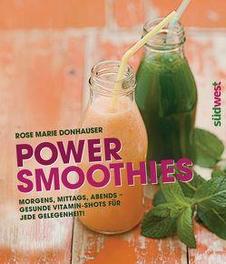 Power-Smoothies von Donhauser,  Rose Marie