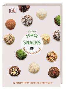 Power Snacks von Green,  Fern
