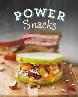Power Snacks von O`Connor,  Andrea