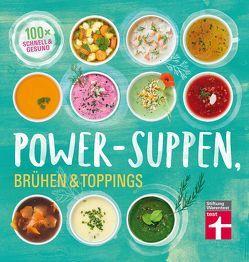 Power-Suppen, Brühen & Toppings von Cramm,  Dagmar von