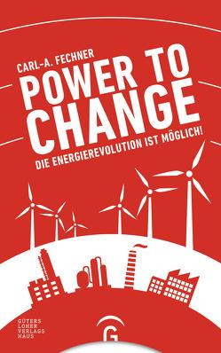 Power to change von Fasel,  Christoph, Fechner,  Carl A