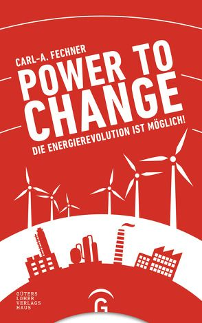 Power to change von Fasel,  Christoph, Fechner,  Carl A