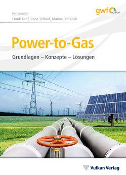 Power-to-Gas von Gräf,  Frank, Schoof,  René, Zdrallek,  Markus