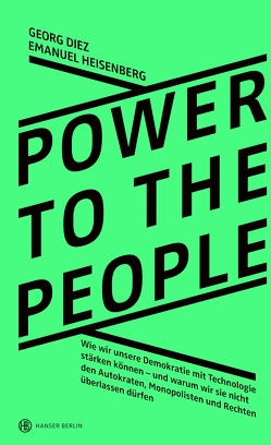 Power To The People von Diez,  Georg, Emanuel,  Heisenberg
