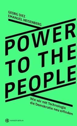 Power To The People von Diez,  Georg, Heisenberg,  Emanuel