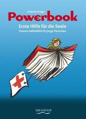 Powerbook. Erst Hilfe für die Seele von Barth-Musil,  Ulrike, Krüger,  Andreas