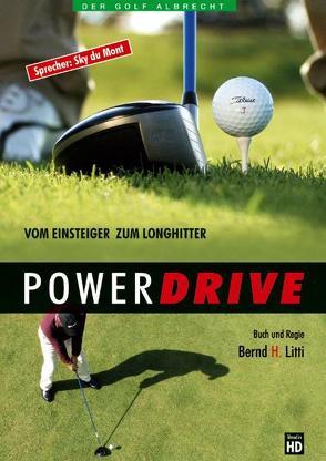 Powerdrive von Litti,  Bernd H.