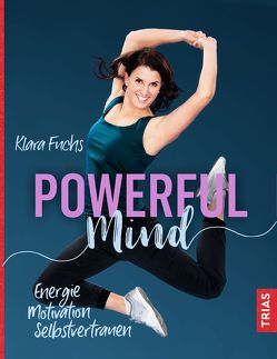 Powerful Mind von Fuchs,  Klara