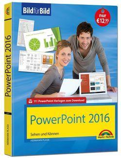 PowerPoint 2016 Bild für Bild: sehen und können von Plasa,  Hermann