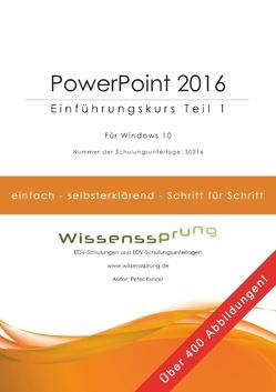 PowerPoint 2016 – Einführungskurs Teil 1 von Kynast,  Peter