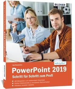 PowerPoint 2019 – Schritt für Schritt zum Profi von Baumeister,  Inge