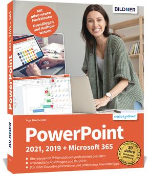 PowerPoint 2021 – Grundlagen und Aufbauwissen von Baumeister,  Inge