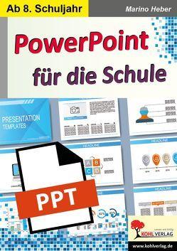 PowerPoint für die Schule von Heber,  Marino