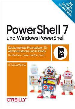 PowerShell 7 und Windows PowerShell von Weltner