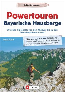 Powerwandern Bayerische Hausberge von Pröttel,  Michael