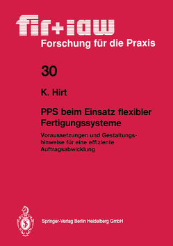 PPS beim Einsatz flexibler Fertigungssysteme von Hirt,  Klaus