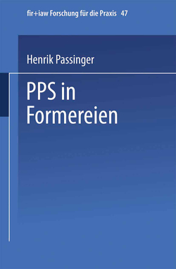 PPS in Formereien von Passinger,  Henrik
