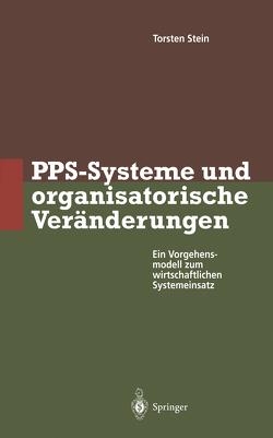 PPS-Systeme und organisatorische Veränderungen von Stein,  Torsten