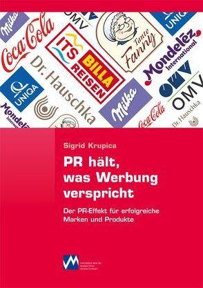 PR hält, was Werbung verspricht von Krupica,  Sigrid