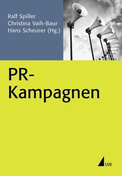 PR-Kampagnen von Scheurer,  Hans, Spiller,  Ralf, Vaih-Baur,  Christina