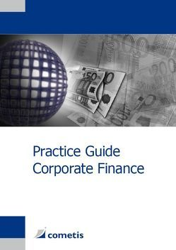 Practice Guide Corporate Finance von Deter,  Henryk, Diegelmann,  Michael, Stahl,  Georg, Wiehle,  Ulrich