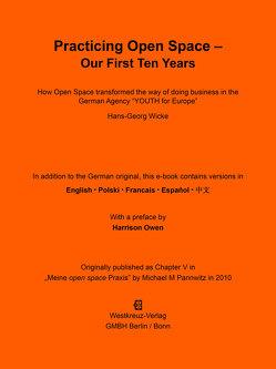 Practicing Open Space – Our First Ten Years von Owen,  Harrison, Wicke,  Hans-Georg