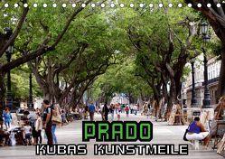 PRADO – Kubas Kunstmeile (Tischkalender 2019 DIN A5 quer) von von Loewis of Menar,  Henning