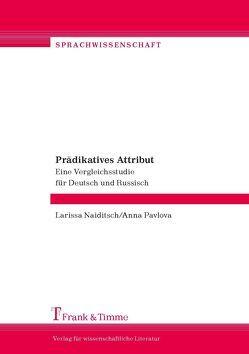 Prädikatives Attribut von Naiditsch,  Larissa, Pavlova,  Anna