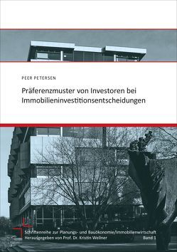 Präferenzmuster von Investoren bei Immobilieninvestitionsentscheidungen von Petersen,  Peer
