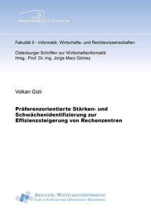 Präferenzorientierte Stärken- und Schwächenidentifizierung zur Effizienzsteigerung von Rechenzentren von Gizli,  Volkan