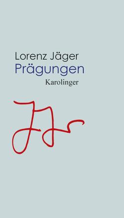 Prägungen von Jaeger,  Lorenz
