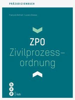 Präjudizienbuch   Zivilprozessordnung ZPO von Bohnet,  François, Droese,  Lorenz