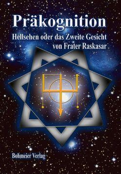 Präkognition von Raskasar (Frater)