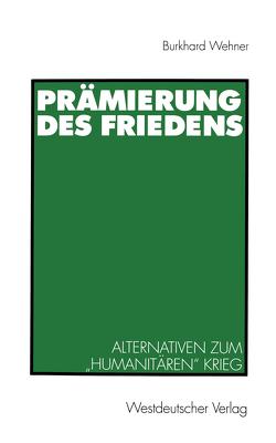 Prämierung des Friedens von Wehner,  Burkhard